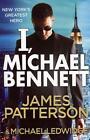 I, Michael Bennett von James Patterson (2012, Taschenbuch)