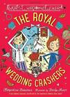 The Royal Wedding Crashers by Clementine Beauvais (Paperback, 2015)