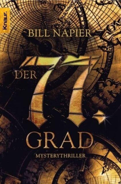 Der 77. Grad von Bill Napier (2007, Taschenbuch)