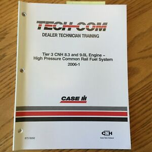 Case-International-IH-TECH-COM-TIER-3-CNH-8-3-9L-ENGINE-FUEL-SYSTEM-GUIDE-MANUAL