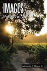 Images: Memoirs of Mo by Modesto E. Ellano Jr. (Paperback, 2013)