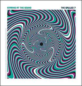 THE-GALILEO-7-Staring-At-The-Sound-vinyl-LP-Prisoners-Solarflares-garage-psych