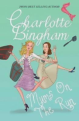 Bingham, Charlotte, Mums on the Run, Very Good Book