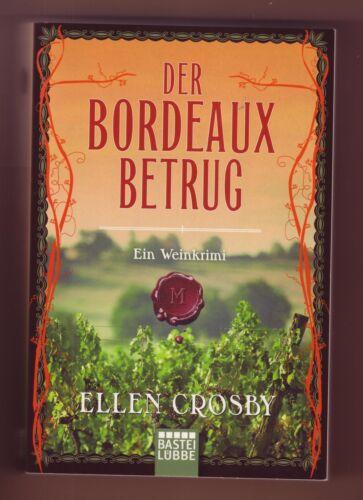 1 von 1 - Ellen Crosby - Der Bordeaux-Betrug  (Ein Weinkrimi)