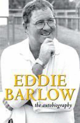 Barlow, Eddie .. Eddie Barlow: The Autobiography