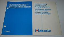 Betriebsanleitung + Einbauanweisung Webasto elektronischer Raumthermostat 1994!