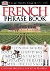 French Phrase Book von DK (2003, Taschenbuch)