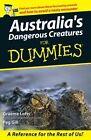 Australia's Dangerous Creatures: For Dummies by Graeme Lofts, Peg Gill (Paperback, 2008)