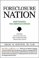 Foreclosure Nation: Mortgaging the American Dream-ExLibrary