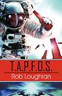 T.A.P.F.O.S. by Rob Loughran (Paperback / softback, 2008)