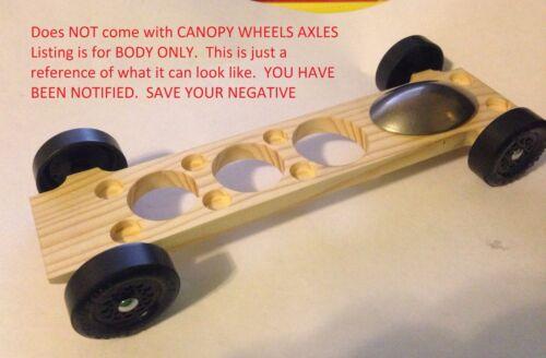Pinewood Derby Car BODY Fast Speed Ready Canopy # 5