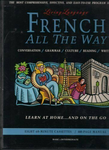 French - All the Way (Living Language ... by Heminway, Annie Mixed media product