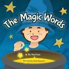 The Magic Words by Ana Koza 9781478703846 Paperback 2013