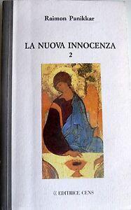 RAIMON-PANIKKAR-LA-NUOVA-INNOCENZA-2-I-LAMPI-ROSSI-CENS-1994