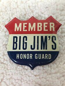 Tin-Litho-Vintage-Member-Big-Jim-s-Honor-Guard-Shield-Pin-1-5-8-x-1-1-2