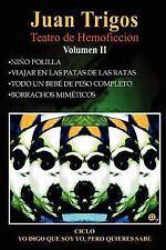 Ciclo: Yo Digo que Soy Yo, Pero Quién Sabe Volumen II (Spanish Edition), Spanish