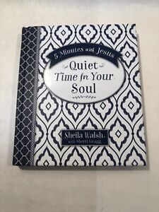 5 Minutes with Jesus: Quiet Time for Your Soul 🙏 By Sheila Walsh