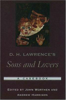 D. H. Lawrence's Sons and Lovers by Worthen, John