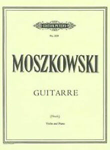 Details about Moszkowski Guitarre Violin Piano Advanced Solo Music Book  Peters Op 45 No 2 B78