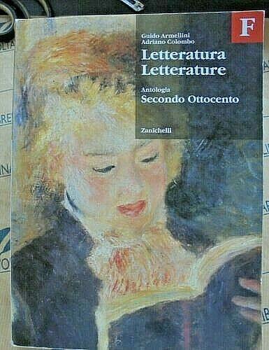 LETTERATURA LETTERATURE.ANTOLOGIA TOMO F - G.ARMELLINI e A.COLOMBO - ZANICHELLI
