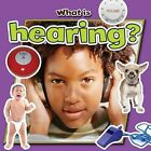 What is Hearing? by Molly Aloian (Paperback, 2013)