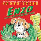 Enzo and the Christmas Tree Hunt! by Garth Stein (Hardback, 2015)