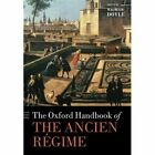 The Oxford Handbook of the Ancien Regime by Oxford University Press (Paperback, 2014)