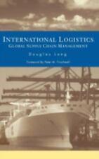 International Logistics : Global Supply Chain Management by Douglas Long...