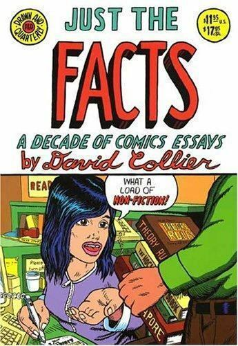 Just the Facts: A Decade of Comic Essays, Collier, David, Good Book