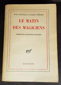 E/O : Louis Pauwels et Jacques Bergier : Le matin des Magiciens