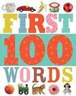 First 100 Words 9781783931514 by Make Believe Ideas Board Book
