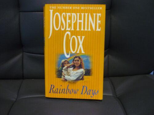 1 of 1 - JOSEPHINE COX ROMANTIC SAGA - RAINBOW DAYS - BUY ALL HER BOOKS & COMBINE POSTAGE