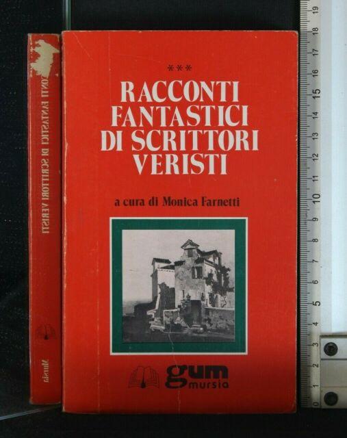 RACCONTI FANTASTICI DI SCRITTORI VERISTI. AA.VV. Mursia.