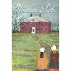 Uncertain Paths 9781434317919 by Lita Marinetti Paperback
