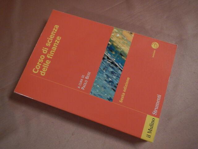 Bosi Paolo CORSO DI SCIENZA DELLE FINANZE 6ª Edizione