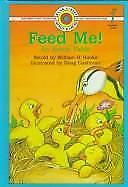 Feed Me! : An Aesop Fable by Hooks, William H.