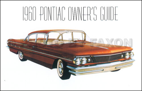 1960 Pontiac Owners Manual Bonneville Catalina Star Chief Ventura Owner Guide