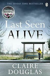 Douglas-Claire-Last-Seen-Alive-Like-New-Paperback