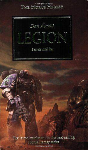Legion (The Horus Heresy) By Dan Abnett