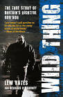 Wild Thing: The True Story of Britain's Rightful Guv'nor by Lew Yates, Bernard O'Mahoney (Paperback, 2009)