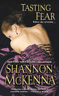 Tasting Fear by Shannon McKenna (Paperback, 2012)