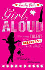 Girl, Aloud by Emily Gale (Paperback, 2009)