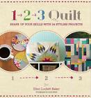1, 2, 3 Quilt von Ellen Luckett Baker (2013, Taschenbuch)