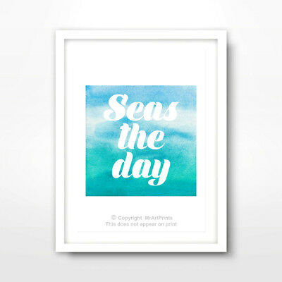 SEASIDE SAYINGS ART PRINT Decor Wall Picture Words Inspiring Quote SEAS THE DAY