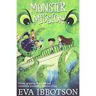Monster Mission by Eva Ibbotson (Paperback, 2014)