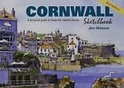 Cornwall Sketchbook: A Pictorial Guide to Favourite Coastal Places by Jim Watson (Hardback, 2015)
