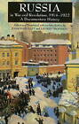 Russia in War and Revolution, 1914-1922: A Documentary History by Hackett Publishing Co, Inc (Paperback, 2009)