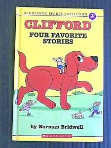 Clifford-Four-Favorite-Stories-by-Norman-Bridwell-Hardcover-Level-2-Reader-ON