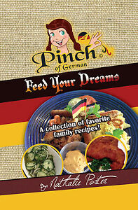 1st Edition- Feed Your Dreams Cookbook!   A collection of my families favorites!