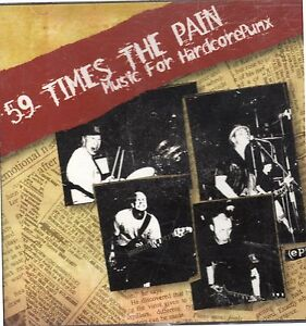 59-Times-the-Pain-Music-for-Hardcorepunx